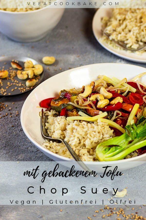 Schnelles, Veganes Chop Suey mit Tofu und Gemüse - Ve Eat Cook Bake #chinesemeals