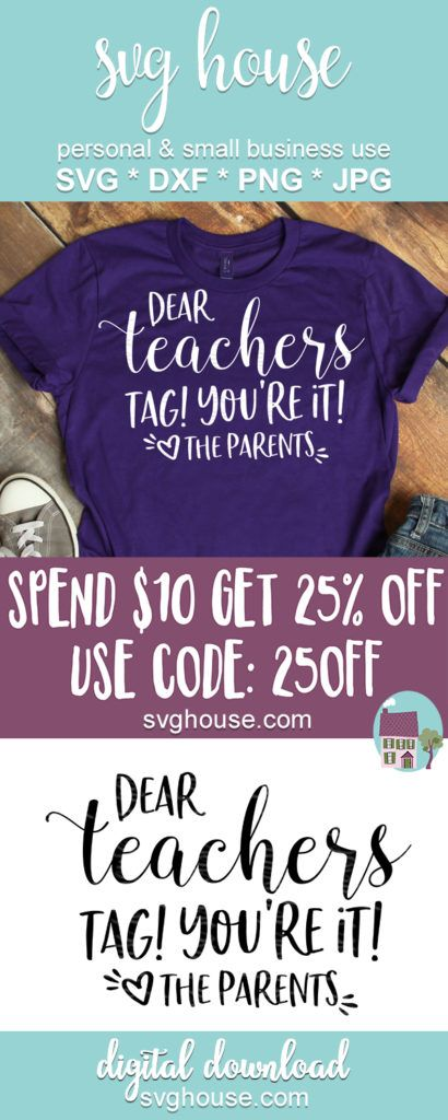 Download Dear Teachers Tag You're It Love The Parents SVG For ...