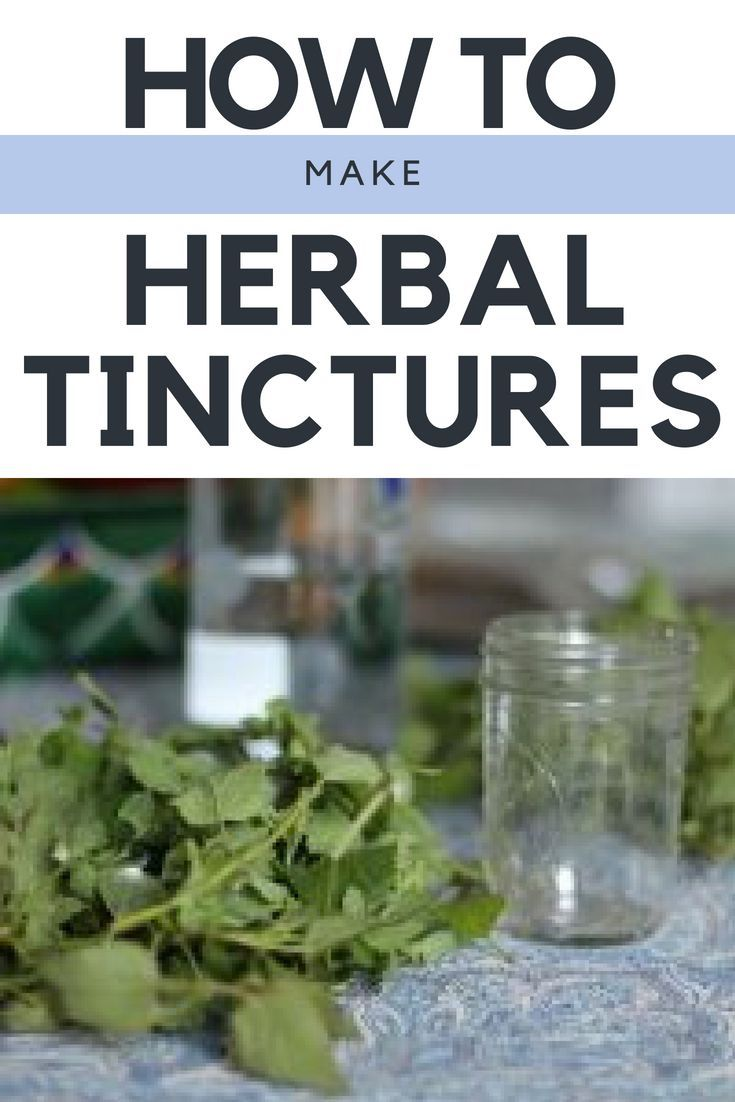How to Make an Herbal Tincture   Homestead Ideas   Herbal