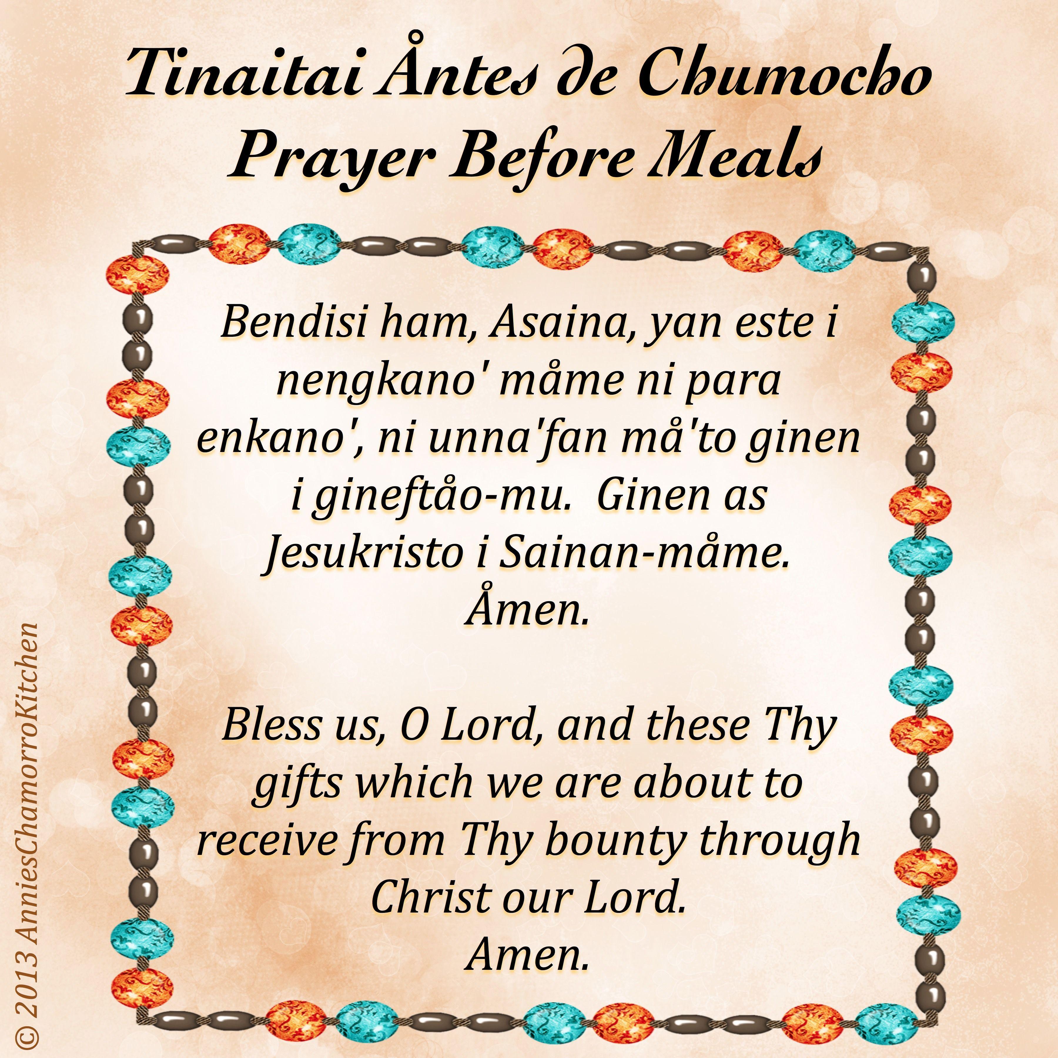 Prayer Before Meals ~ Tinaitai Åntes De Chumocho