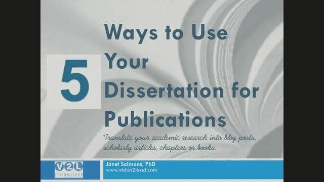 5 Way To Use Your Dissertation For Publication 30 Sec Clip Academic Research Phd Student What Are The Five Chapter Of A