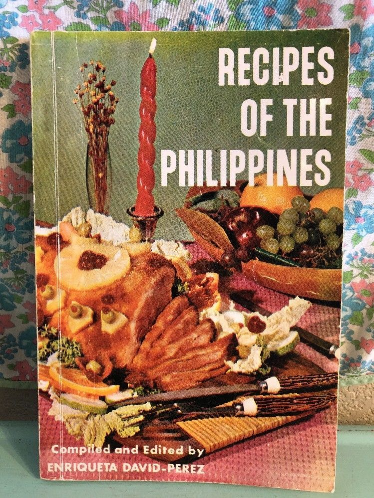 Vintage Recipes Of The Philippines 1973 1970s Filipino Cooking Cookbook Ebay Recipes Vintage Recipes Cookbook