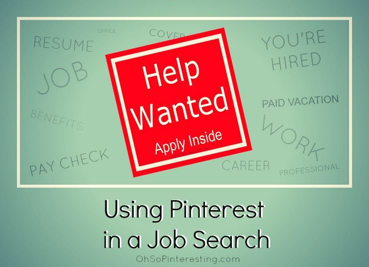 If you're on a job hunt, know someone who is or have a job to fill, have you considered taking a look at Pinterest? | via http://www.ohsopinteresting.com