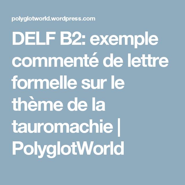 Delf B2 Exemple Commenté De Lettre Formelle Sur Le Thème De