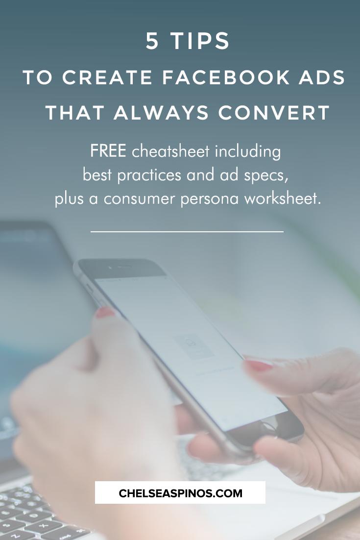 5 Tips To Create Facebook Ads That Always Convert | Pinterest ...