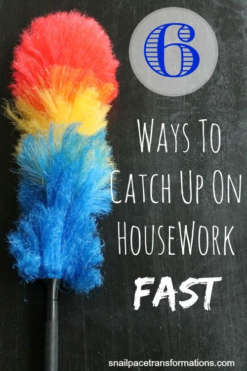Sometimes even the best housework routine can get behind, here are 6 tips to help you catch up in a hurry.