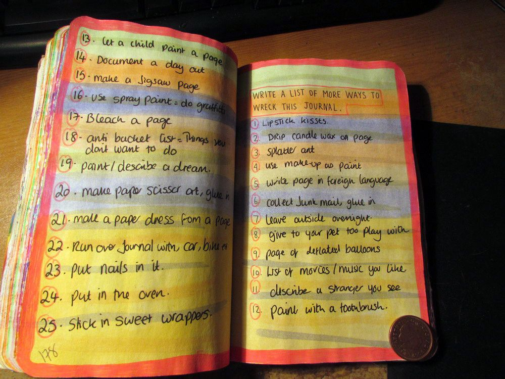 wreck this journal , make a list of more ways to wreck the journal