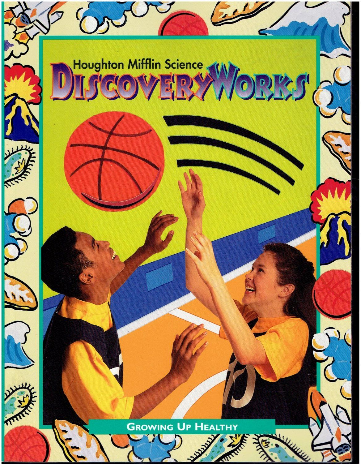 Houghton Mifflin Science Discovery Works Growing Up