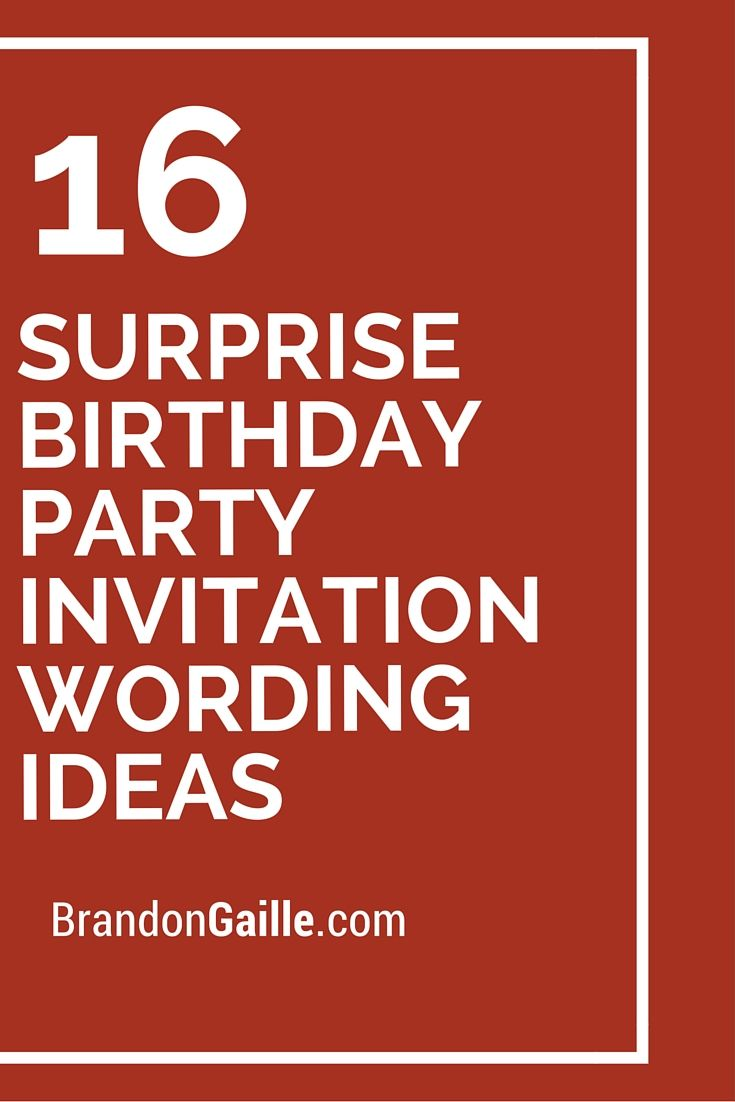 16 Surprise Birthday Party Invitation Wording Ideas Writing How