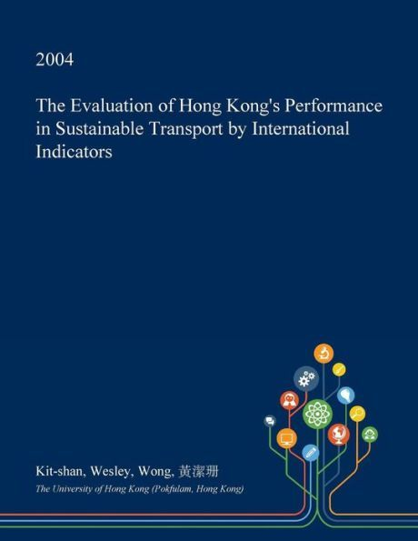 The Evaluation of Hong Kong\u0027s Performance in Sustainable Transport