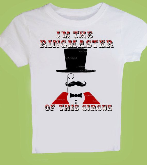 Ringmaster Of This Circus Shirt Birthday By ChiTownBoutique