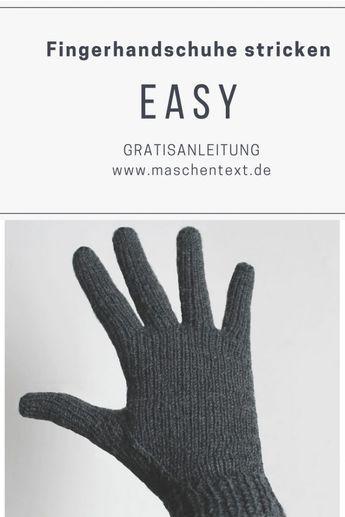 0b0daa66e168a1 Fingerhandschuhe stricken: Perfekt passende Handschuhe werden am besten von  der Spitze her gearbeitet, denn so können alle Finger bequem an…