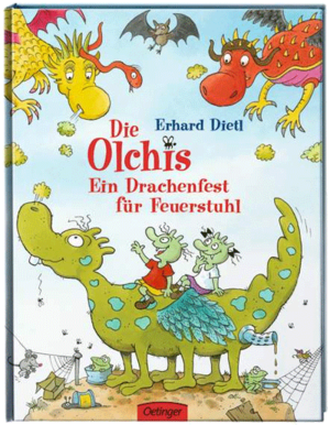 Ein Drachenfest für Feuerstuhl - Erhard Dietl (ab 3 Jahren)