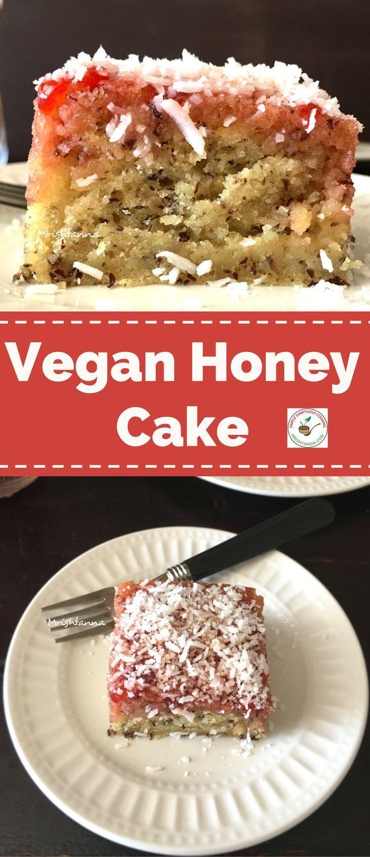 Easy Vegan Honey Cake Recipe Just Desserts Cake Recipes