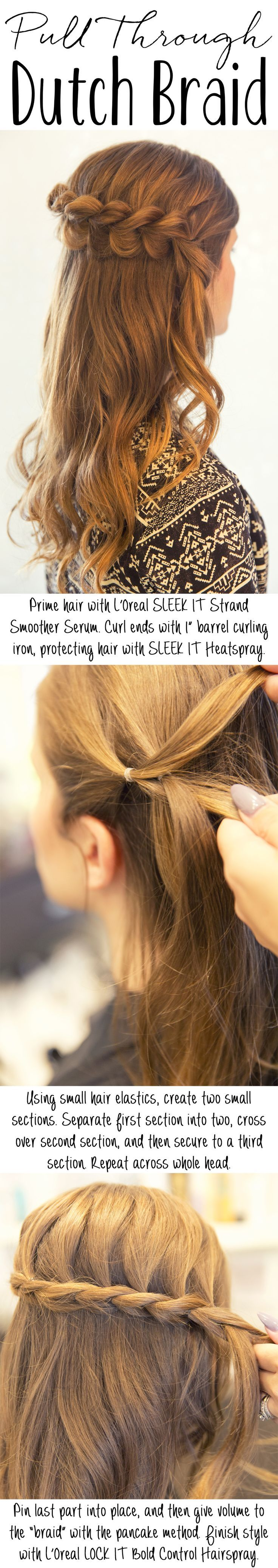 Pull through dutch braid hair tutorial hairstyles pinterest
