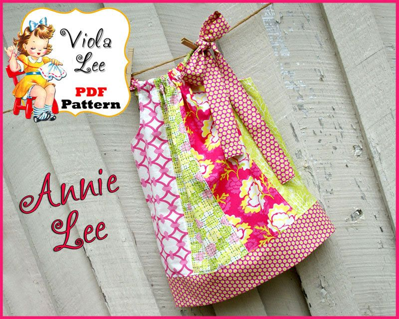 Annie Lee Pillowcase Dress Pattern. Girl\u0027s Dress Pattern. Toddler Pattern. INSTANT DOWNLOAD.