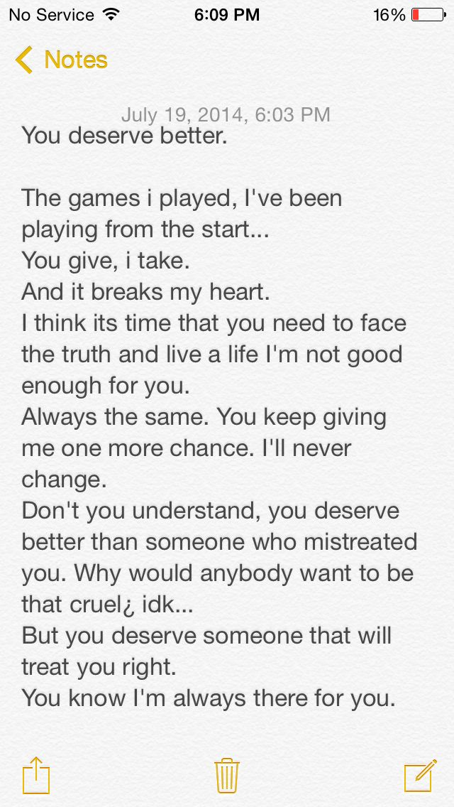 You deserve better than me...
