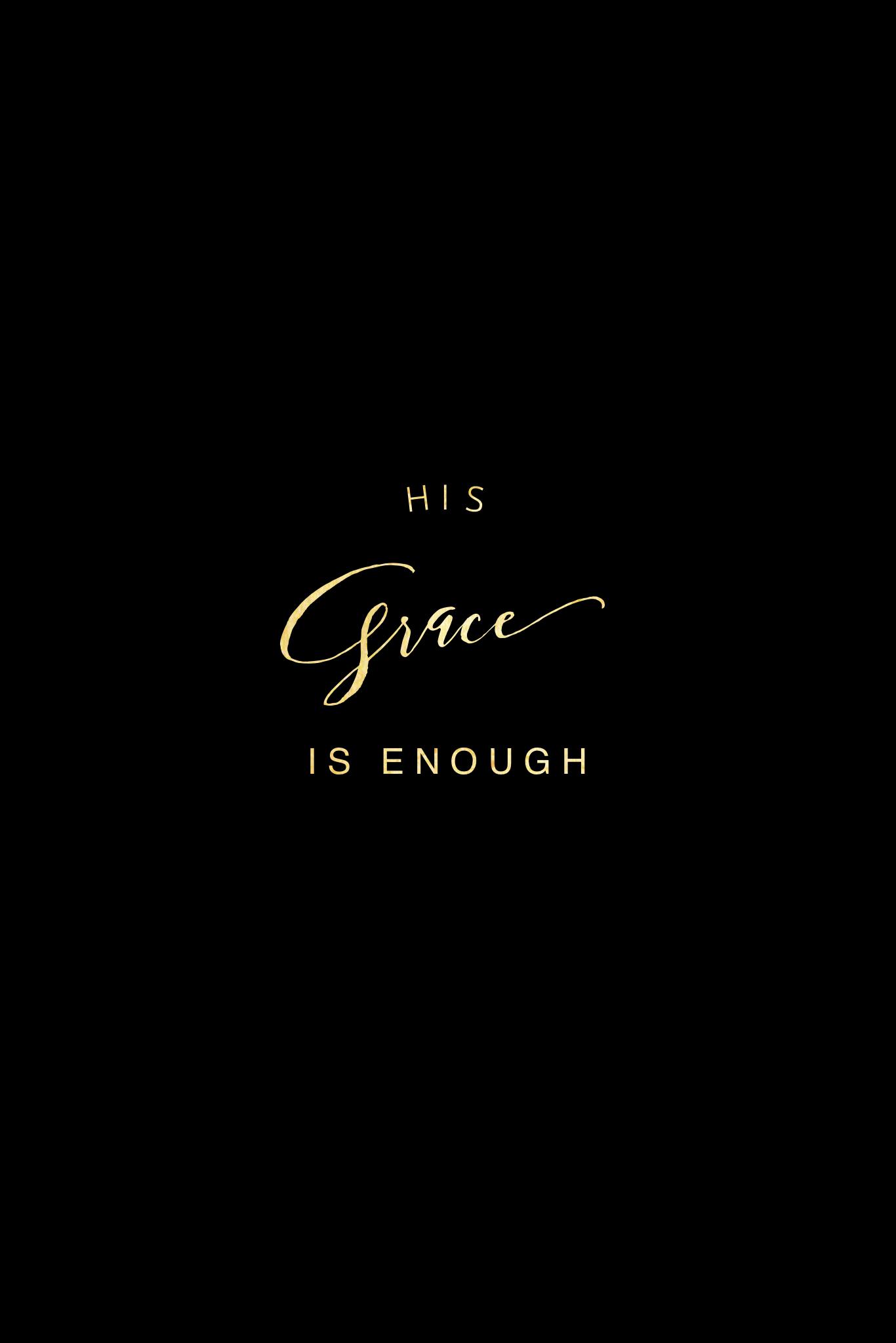 His Grace Is Enough Christian Quotes Grace