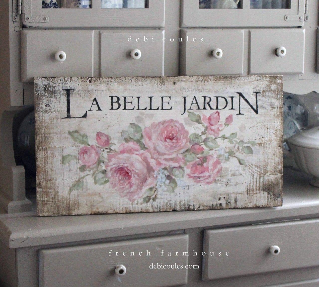 "French Cottage Roses Sign""La Belle Jardin"" on Vintage Wood by Debi Coules - Debi Coules Romantic Art"