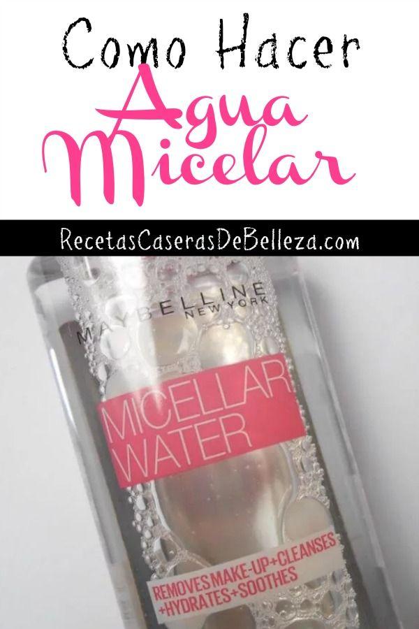 Como Hacer Agua Micelar Productos Caseros De Belleza Recetas De Belleza Recetas De Belleza Natural