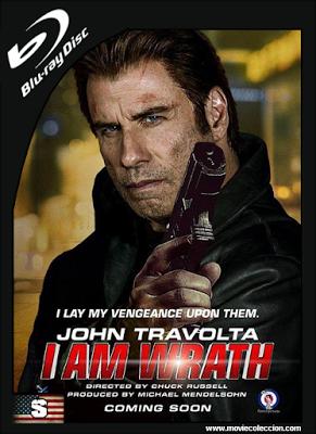 I Am Wrath 2016 720p Hd Subtitulado John Travolta Wrath Movies To Watch