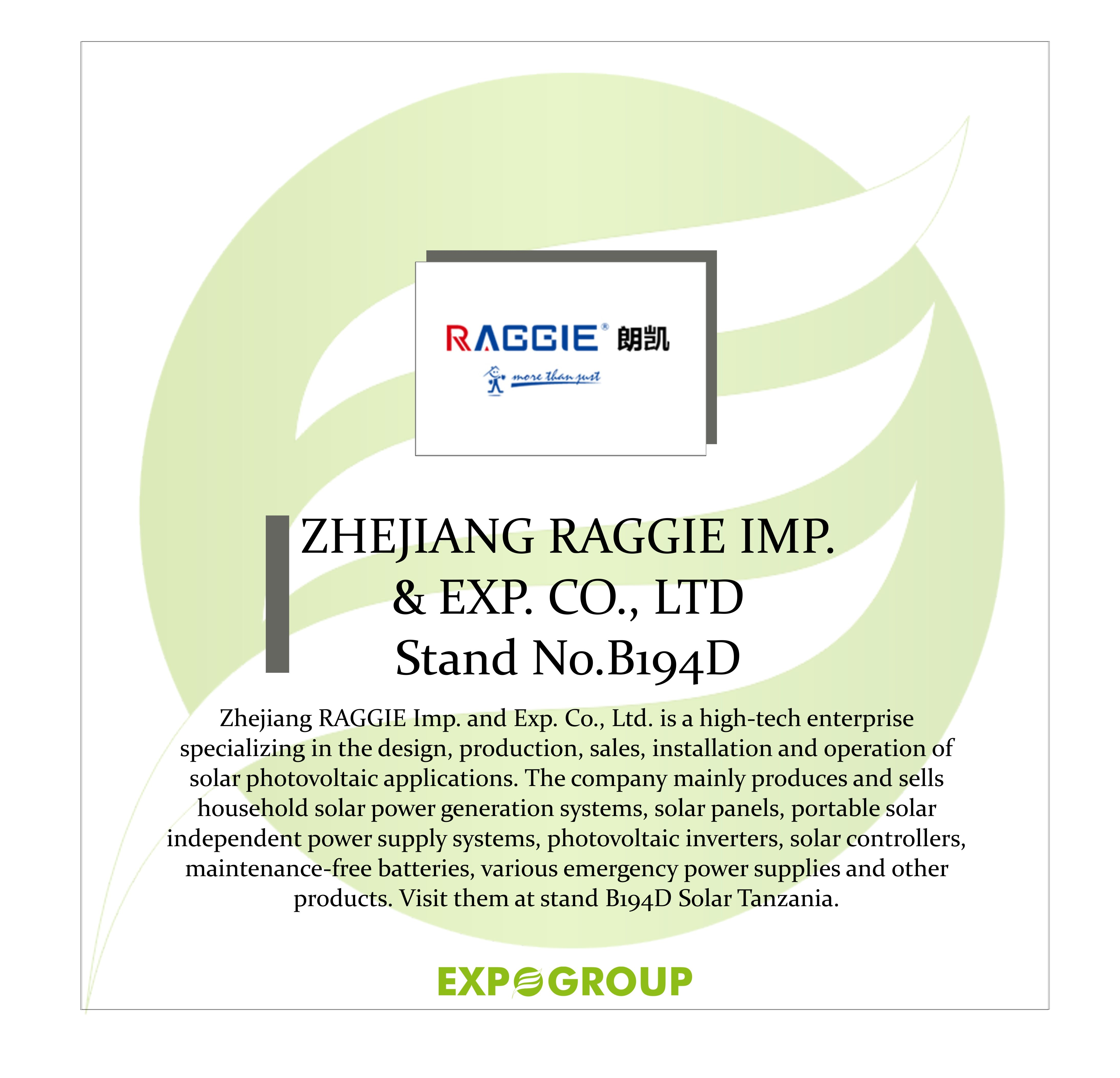 Zhejiang Raggie Imp And Exp Co Ltd Is A High Tech Enterprise Specializing In The Design Production Sales Instal Solar Solar Companies Power Energy