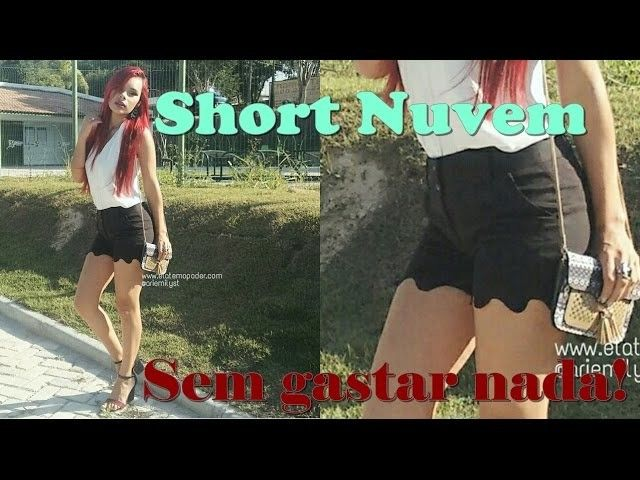 Short Nuvem - Diy