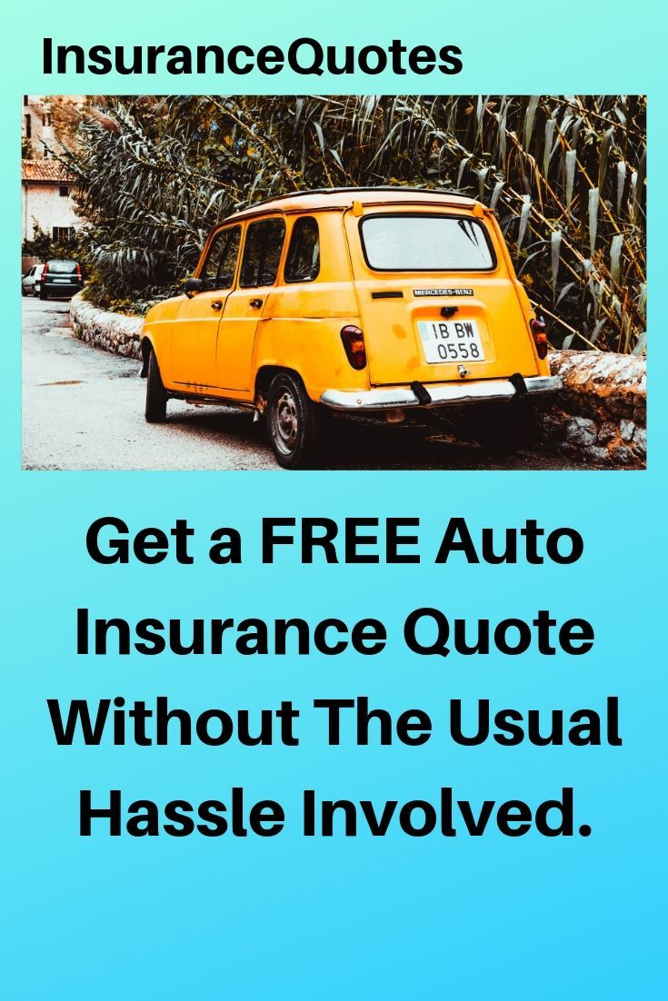 Insurance Quotes Auto insurance quotes, Insurance quotes
