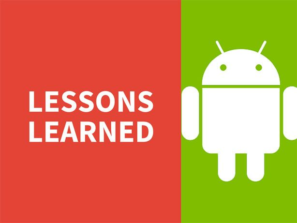lessons learned for android app development and launching
