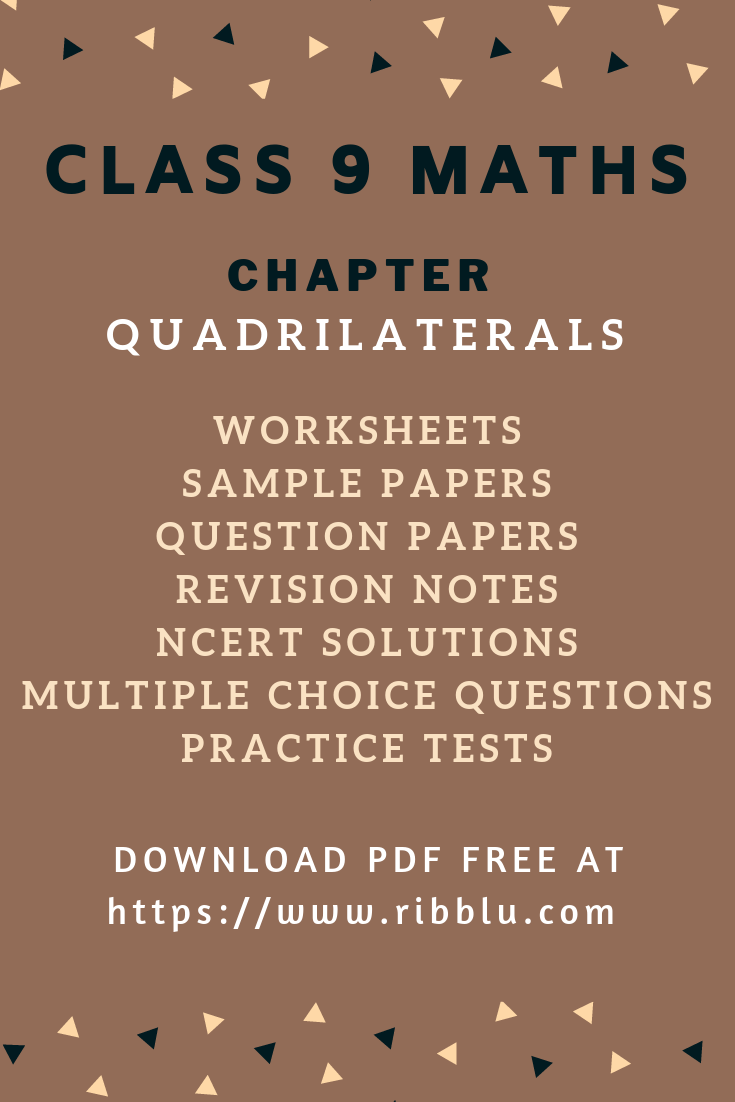 hight resolution of CBSE Class 9 Maths - Chapter Quadrilaterals   Sample Papers