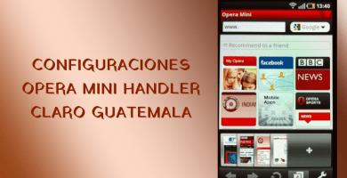 Configuraciones Claro Guatemala Opera Mini Handler Apk 2019 Como Tener Internet Internet Claro Internet