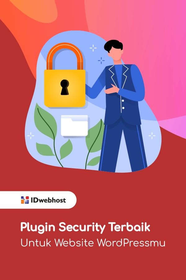 Plugin Security Terbaik Untuk Website Wordpressmu Website Pengikut Tahu