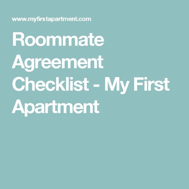 Roommate Agreement Checklist - My First Apartment | Apartment