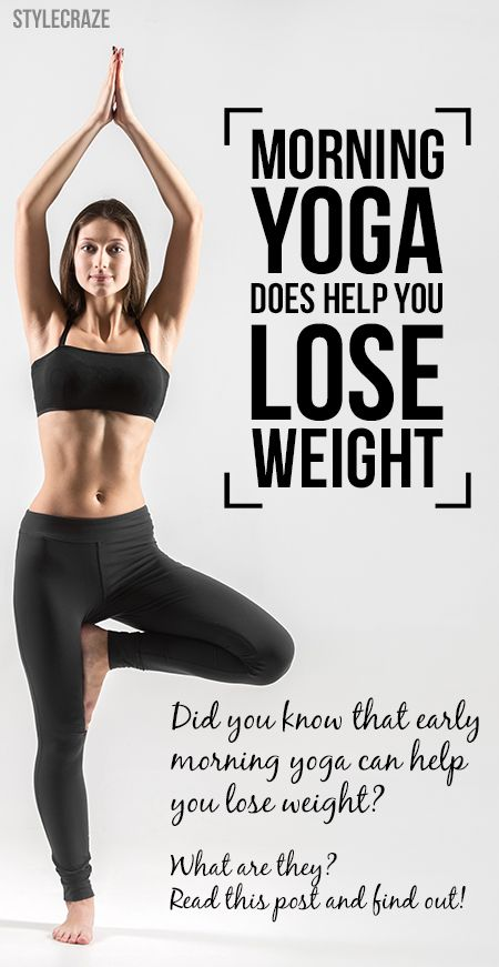 Does Morning Yoga Help You Lose Weight Yes Mountain Revolved Triangle Down Dog Reclined Bound Angle Tree Corpse