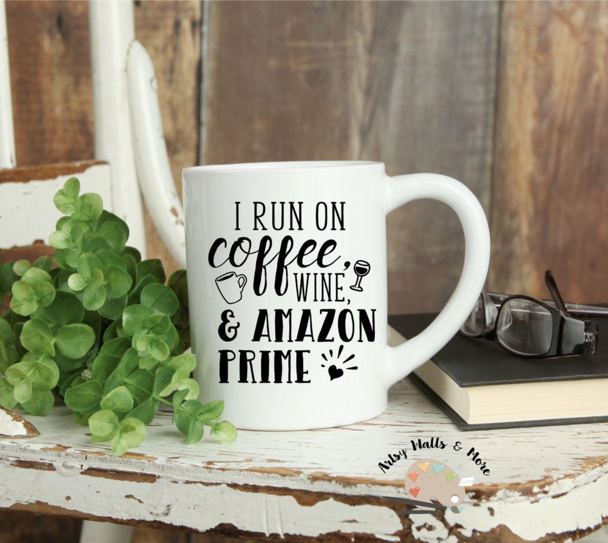 I run on coffee wine and amazon prime coffee cup mug funny