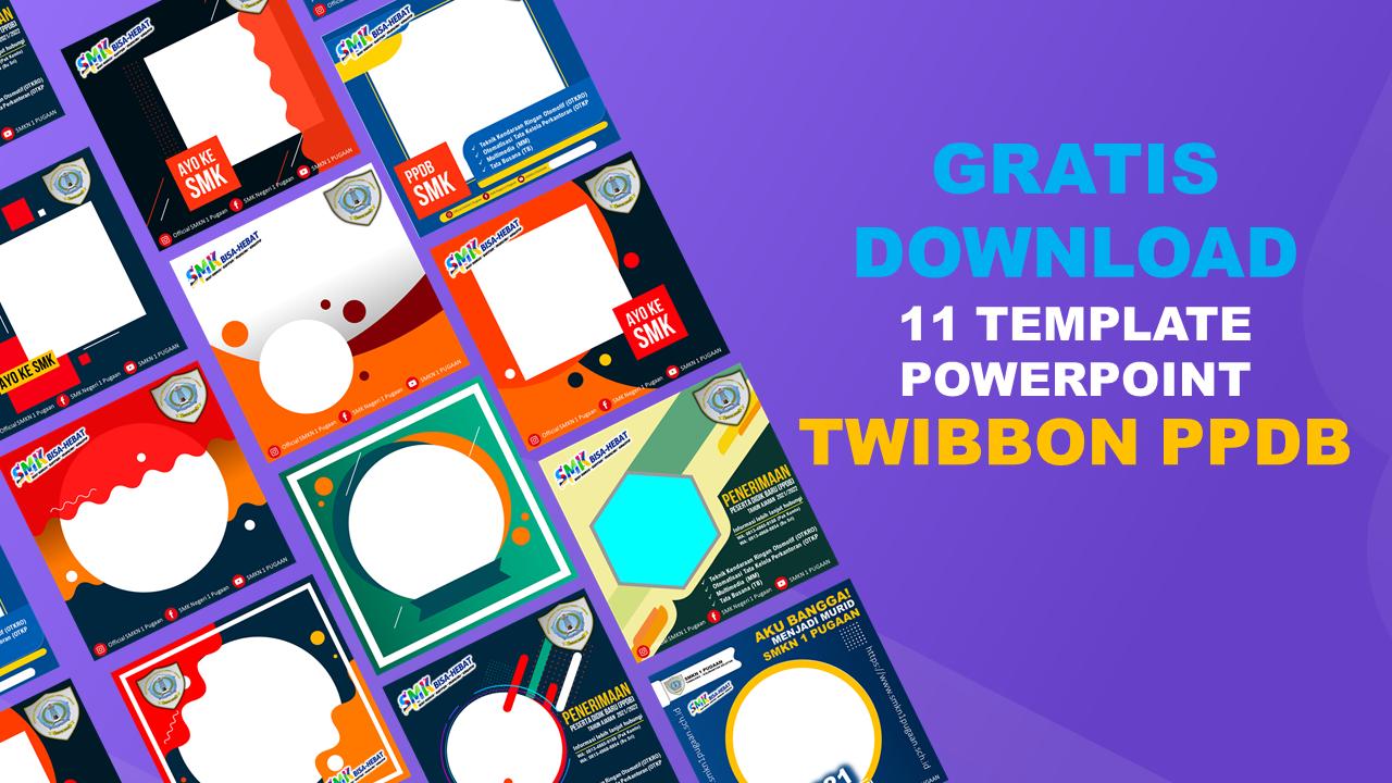 Free Download Download Desain Twibbon Ppdb Editable Powerpoint Bahyudinnor Com Portal Informasi Terbaru Tutorial Tips Trik Di 2021 Pendidikan Blogging Template