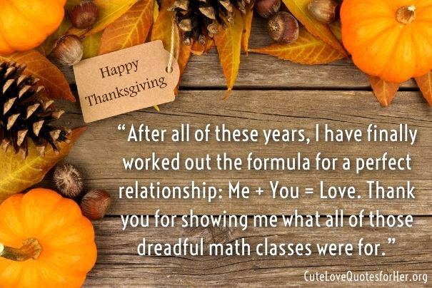 Thanksgiving Love Quotes Pics Love Quotes For Her Thanksgiving Quotes Romantic Quotes For Girlfriend