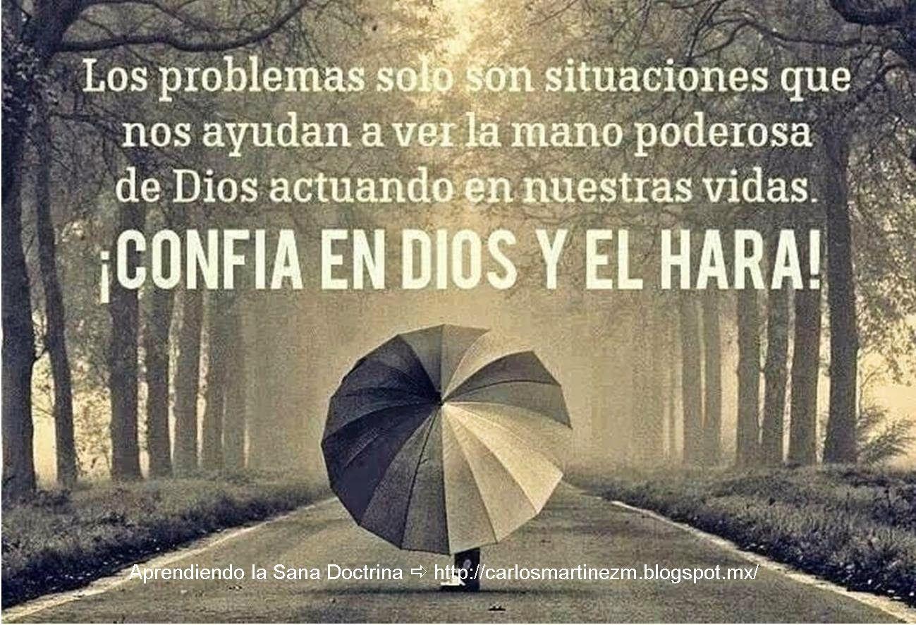 Carlos Martínez M_Aprendiendo la Sana Doctrina: ¿CONFÍAS TUS PROBLEMAS A DIOS?