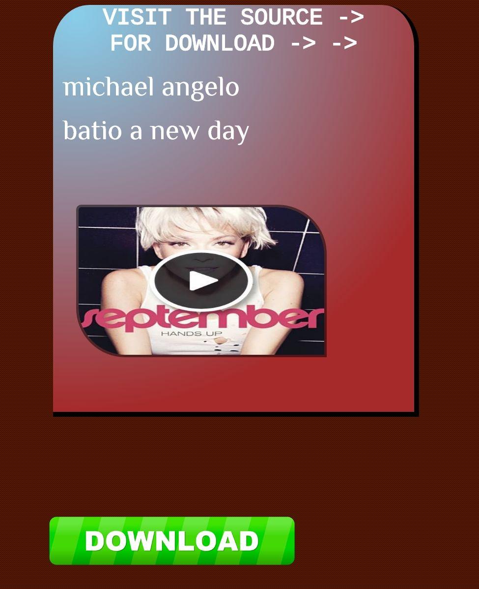 michael angelo batio a new day download ateneo de manila