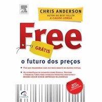 O Futuro dos Preços Free - Grátis - Chris Anderson (8535230688)