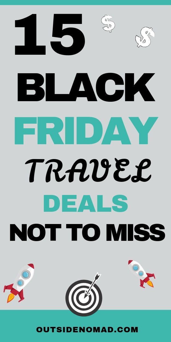 The Best Black Friday Cyber Monday Travel Deals 2018