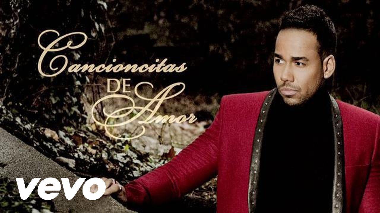 Romeo Santos - Cancioncitas de amor : Antes de ti no ...