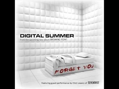 Digital Summer - Forget You (Feat: Clint Lowery)