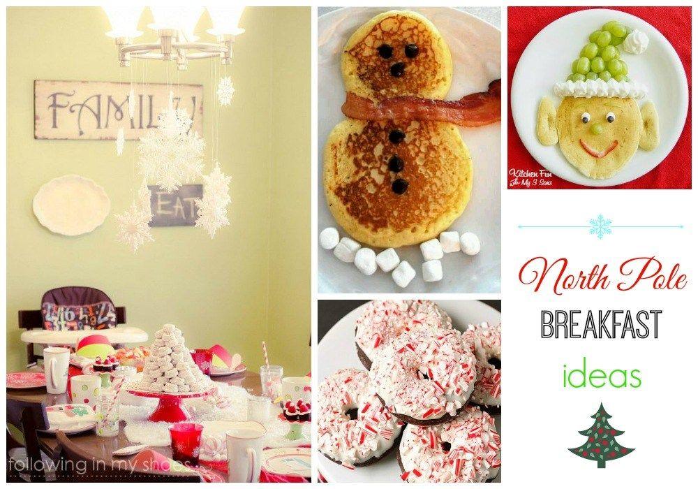 North Pole Breakfast Ideas