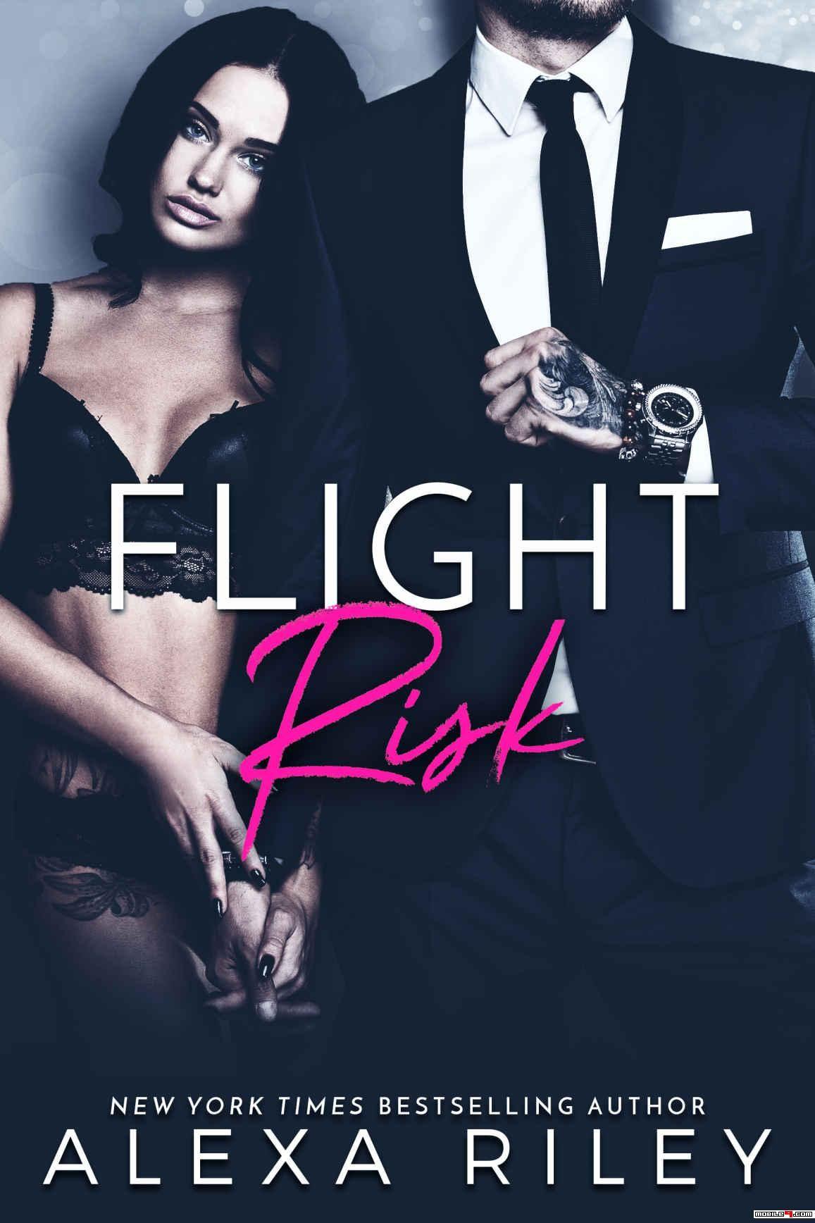 Flight Risk Alexa Riley eBooks available for free