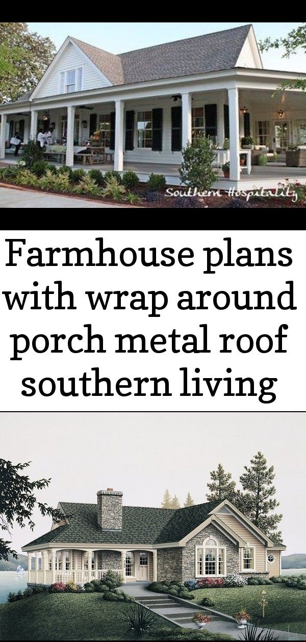 Farmhouse plans with wrap around porch metal roof southern living 44 ideas Farmhouse Plans With Wrap Around Porch Metal Roof Southern Living 44 Ideas The vaulted great ro...