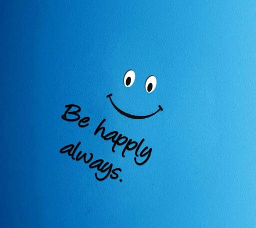 Be Happy Forever Happy Images Smile Wallpaper