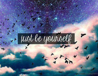 Galaxy Quotes Just Be Yourself  Some Suggestions Thoughts And Ideas  Pinterest .