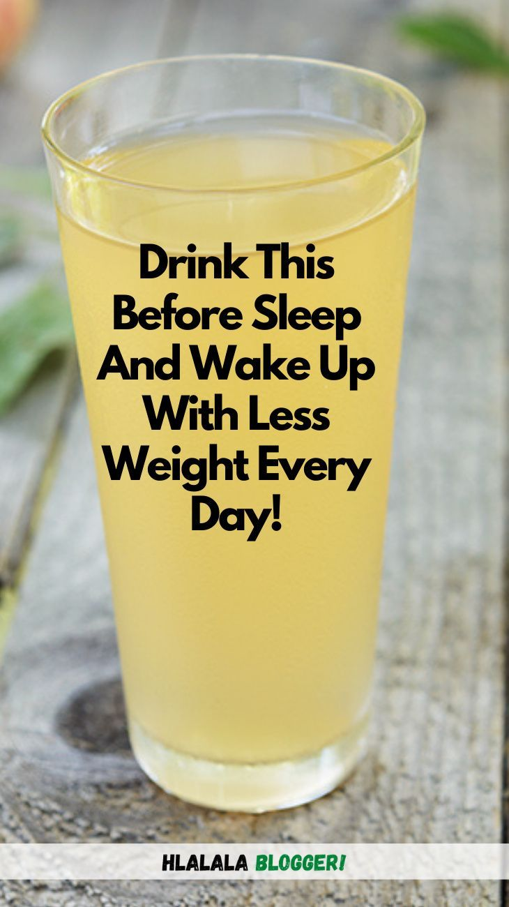 Fat Burning Drinks Before Bed To Lose 10 Pounds In