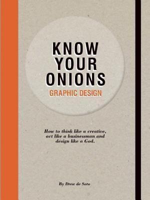 Know Your Onions Graphic Design Book Design Graphic Design Books